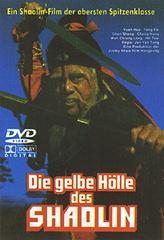 Die gelbe Hölle des Shaolin Filmplakat
