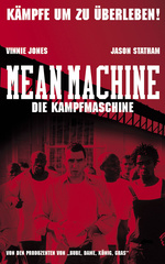 Mean Machine - Die Kampfmaschine Filmplakat