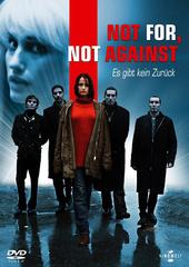 Not For, Not Against - Es gibt kein Zurück Filmplakat
