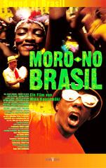Moro No Brasil Filmplakat