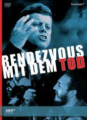 Rendezvous mit dem Tod - Warum John F. Kennedy sterben musste Filmplakat