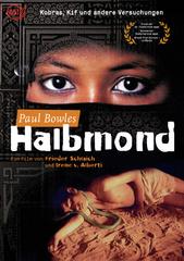 Paul Bowles - Halbmond Filmplakat
