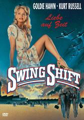 Swing Shift - Liebe auf Zeit Filmplakat