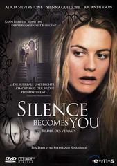 Silence Becomes You - Bilder des Verrats Filmplakat
