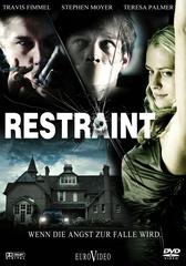 Restraint - Wenn die Angst zur Falle wird Filmplakat