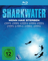 Sharkwater - Wenn Haie sterben Filmplakat