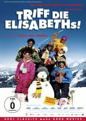 Triff die Elisabeths! Filmplakat