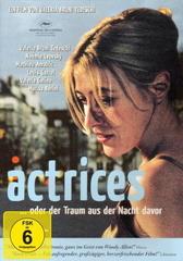 Actrices ... oder der Traum aus der Nacht davor Filmplakat