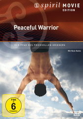 Peaceful Warrior - Der Pfad des friedvollen Kriegers (Spirit Movie Edition) Filmplakat