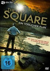 The Square - Ein tödlicher Plan Filmplakat