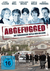 Abgefugged - Die trügerische Idylle von Hillside Filmplakat