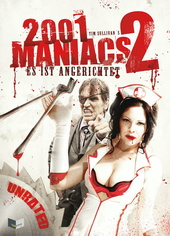 2001 Maniacs 2 - Es ist angerichtet (Limited Uncut Edition) Filmplakat