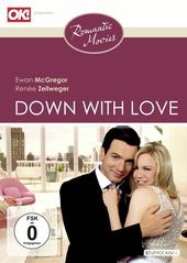 Down with Love - Zum Teufel mit der Liebe! (Romantic Movies) Filmplakat