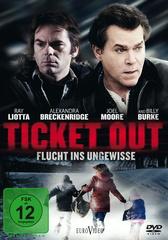 Ticket Out - Flucht ins Ungewisse Filmplakat