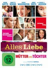 Mütter und Töchter (Alles Liebe) Filmplakat