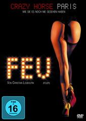 Feu (Feuer) von Christian Louboutin - Crazy Horse Paris Filmplakat