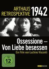 Arthaus Retrospektive 1942 - Ossessione - Von Liebe besessen Filmplakat