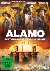 Alamo - Der Traum, das Schicksal, die Legende Filmplakat