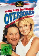 Overboard - Ein Goldfisch fällt ins Wasser Filmplakat