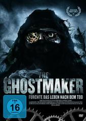 The Ghostmaker - Fürchte das Leben nach dem Tod Filmplakat
