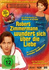 Robert Zimmermann wundert sich über die Liebe Filmplakat