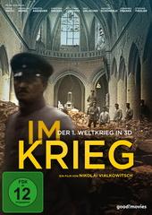 Im Krieg - Der 1. Weltkrieg in 3D (2D-Fassung) Filmplakat