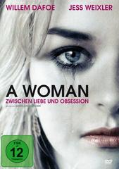 A Woman - Zwischen Liebe und Obsession Filmplakat
