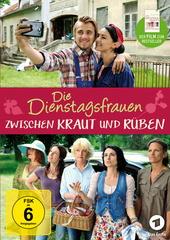 Die Dienstagsfrauen: Zwischen Kraut und Rüben Filmplakat
