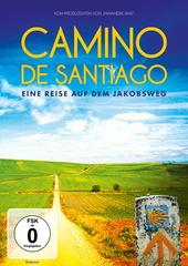 Camino de Santiago - Eine Reise auf dem Jakobsweg Filmplakat