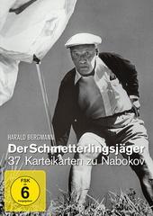 Der Schmetterlingsjäger - 37 Karteikarten zu Nabokov Filmplakat