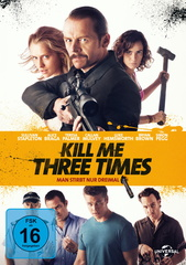 Kill Me Three Times - Man stirbt nur dreimal Filmplakat