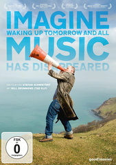 Imagine Waking Up Tomorrow and All Music Has Disappeared (OmU) Filmplakat