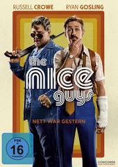 The Nice Guys - Nett war gestern Filmplakat