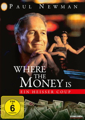 Where the Money Is - Ein heißer Coup Filmplakat