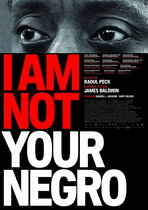 I Am Not Your Negro - Filmplakat
