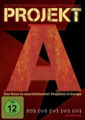 Projekt A - Eine Reise zu anarchistischen Projekten in Europa Filmplakat