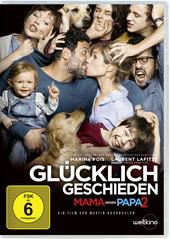 Glücklich geschieden - Mama gegen Papa 2 Filmplakat