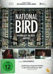 National Bird - Wohin geht die Reise, Amerika? Filmplakat