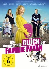 Das unerwartete Glück der Familie Payan Filmplakat