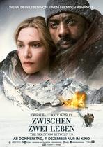 Zwischen zwei Leben - The Mountain Between Us - Filmplakat