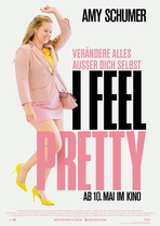 I Feel Pretty - Filmplakat