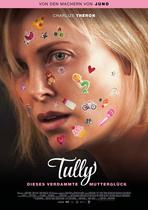 Tully - Dieses verdammte Mutterglück - Filmplakat