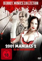 2001 Maniacs 2 - Es ist angerichtet (Bloody Movies Collection) Filmplakat