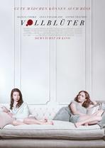 Vollblüter - Gute Mädchen können auch böse - Filmplakat