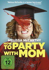 How to Party with Mom Filmplakat