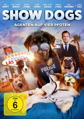 Show Dogs - Agenten auf vier Pfoten Filmplakat