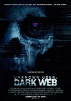 Unknown User: Dark Web - Filmplakat